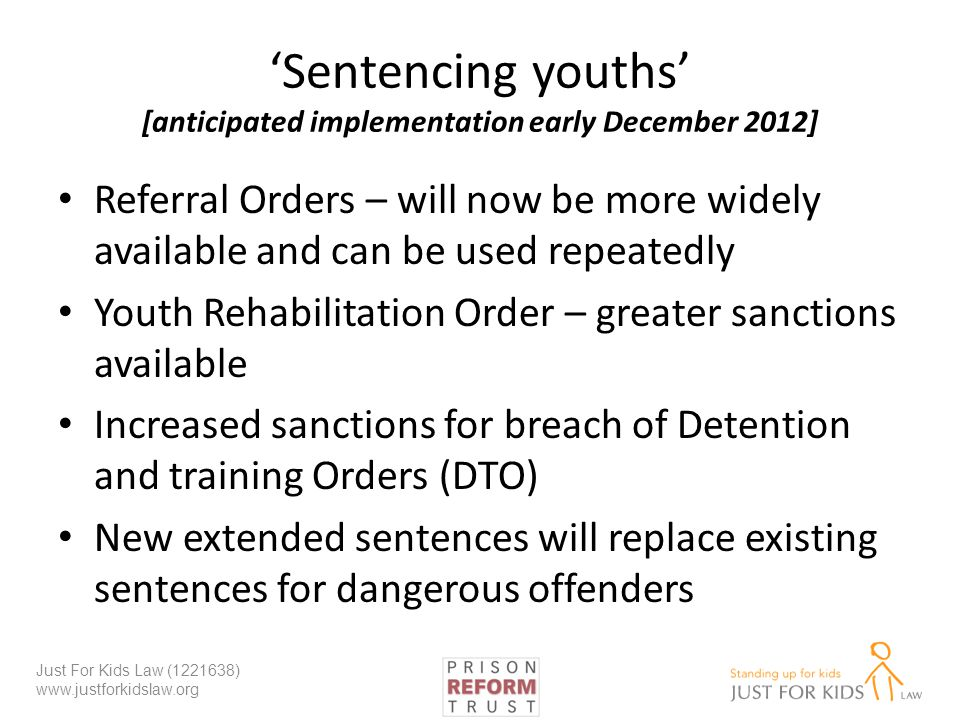 'Sentencing youths' [anticipated implementation early December 2012]